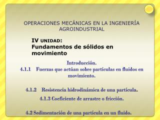 OPERACIONES MECÁNICAS EN LA INGENIERÍA AGROINDUSTRIAL