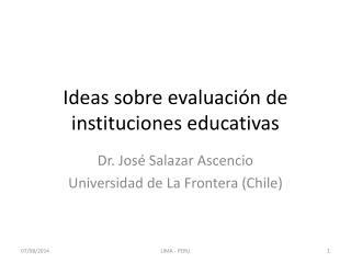 Ideas sobre evaluación de instituciones educativas