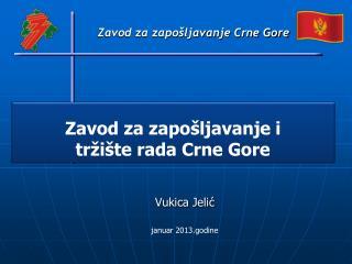 Zavod za zapošljavanje i      tržište rada Crne Gore