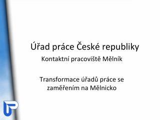 Úřad práce České republiky