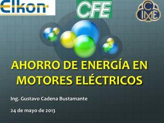 AHORRO DE ENERGÍA EN MOTORES ELÉCTRICOS