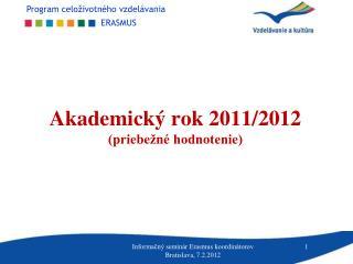 Akademický rok 2011/2012 (priebežné hodnotenie)