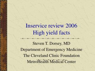 Inservice review 2006 High yield facts