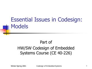 Essential Issues in Codesign: Models