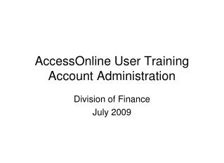 AccessOnline User Training Account Administration