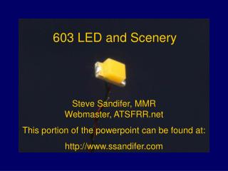603 LED and Scenery