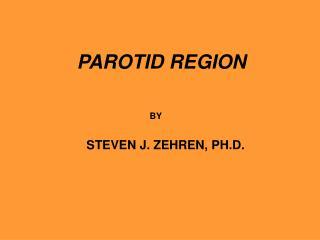 PAROTID REGION