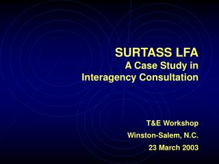 SURTASS LFA A Case Study in Interagency Consultation