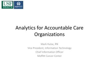 Analytics for Accountable Care Organizations