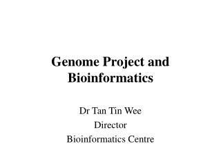 Genome Project and Bioinformatics
