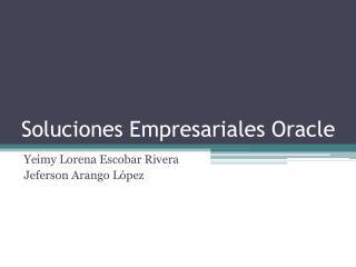 Soluciones Empresariales Oracle