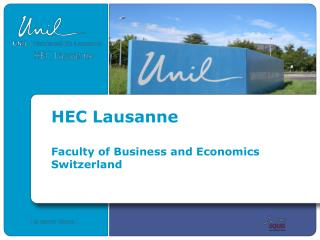 HEC Lausanne Faculty of Business and Economics Switzerland