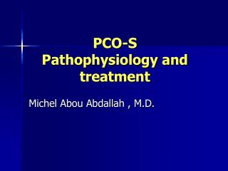 PCO-S Pathophysiology and treatment