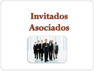 Invitados   Asociados