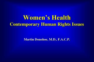 Women's Health Contemporary Human Rights Issues