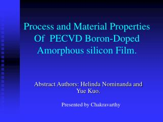 Process and Material Properties Of  PECVD Boron-Doped Amorphous silicon Film.