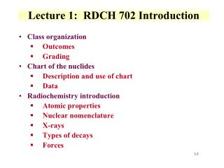 Lecture 1:  RDCH 702 Introduction
