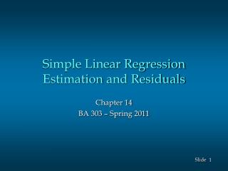 Simple Linear Regression Estimation  and Residuals