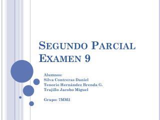 Segundo Parcial Examen 9