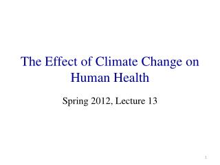 The Effect of Climate Change on Human Health
