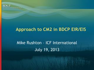 Approach to CM2 in BDCP EIR/EIS