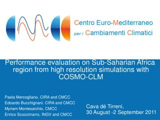 Performance evaluation on Sub-Saharian Africa  region from high resolution simulations with