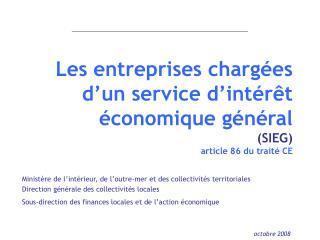 Les entreprises chargées  d'un service d'intérêt économique général (SIEG) article 86 du traité CE