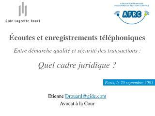 Etienne  Drouard@gide Avocat à la Cour
