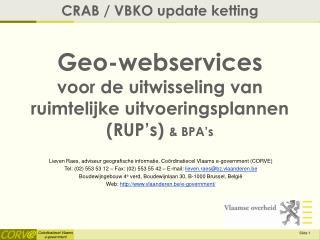 Geo-webservices voor de uitwisseling van ruimtelijke uitvoeringsplannen ( RUP's )  &  BPA's