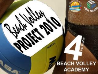 Cos'è il Beach Volley Project 2010