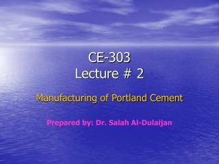 CE-303 Lecture # 2
