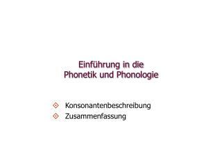 Einf�hrung in die  Phonetik und Phonologie