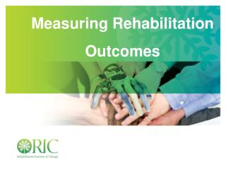 Measuring Rehabilitation Outcomes