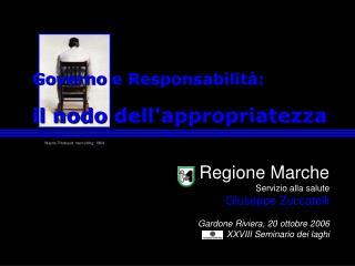 Regione Marche Servizio alla salute Giuseppe Zuccatelli Gardone Riviera, 20 ottobre 2006