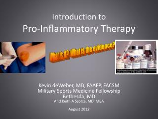 Introduction to  Pro-Inflammatory Therapy