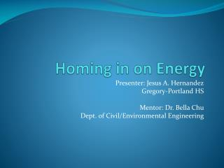 Homing in on Energy