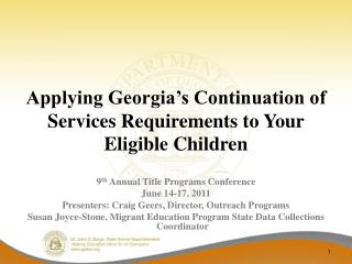 Applying Georgia s Continuation of Services Requirements to Your Eligible Children