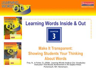 Learning Words Inside & Out Make It Transparent:  Showing Students Your Thinking About Words
