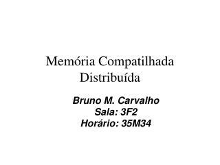 Memória Compatilhada Distribuída