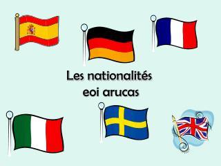 Les nationalit �s  eoi arucas