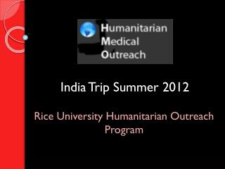India Trip Summer 2012