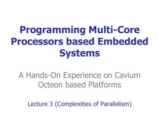 Lecture 3 (Complexities of Parallelism)