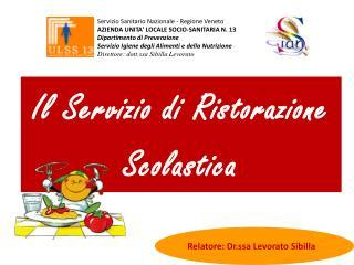 Servizio Sanitario Nazionale - Regione Veneto AZIENDA UNITA' LOCALE SOCIO-SANITARIA N. 13