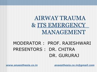 AIRWAY TRAUMA  & ITS EMERGENCY MANAGEMENT