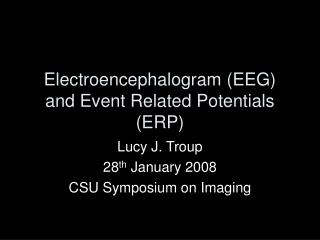 Electroencephalogram EEG and Event Related Potentials ERP