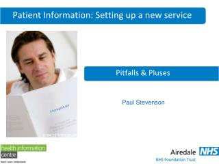 Patient Information: Setting up a new service