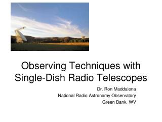 Observing Techniques with Single-Dish Radio Telescopes