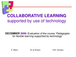 COLLABORATIVE LEARNING supported by use of technology