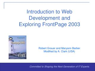 Introduction to Web Development and  Exploring FrontPage 2003