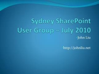 Sydney SharePoint  User Group – July 2010